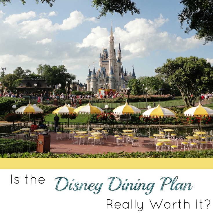 Is The Disney Dining Plan Really Worth It Socal Style